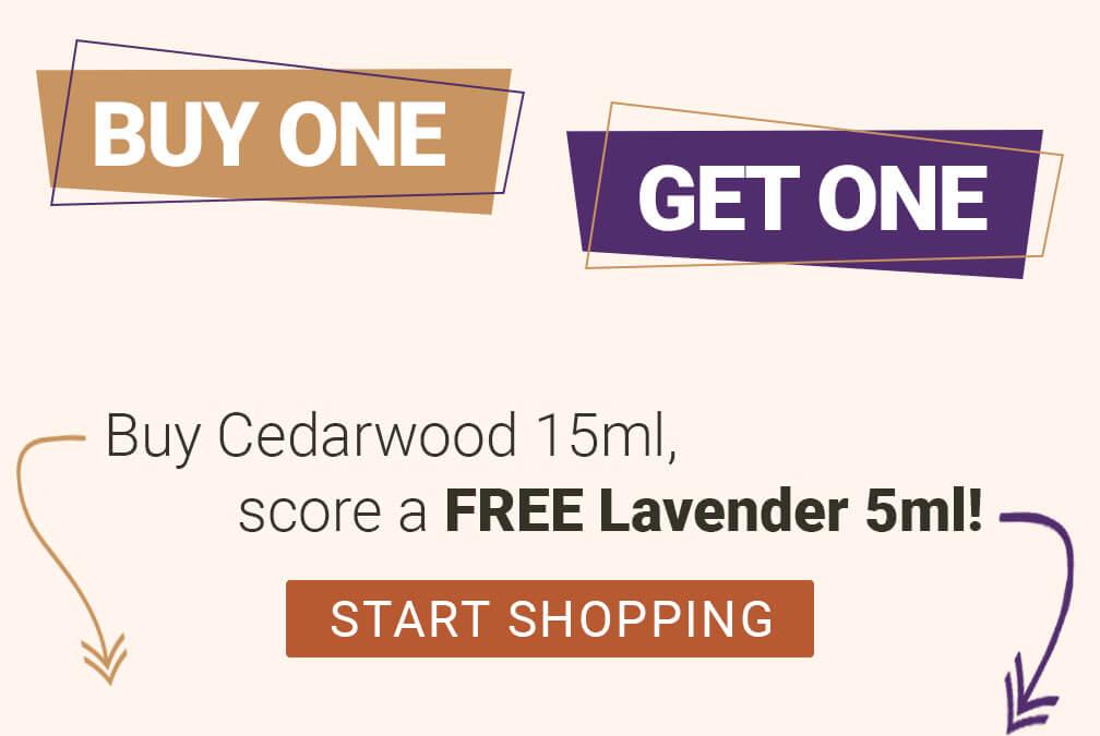 BOGO Sale: Buy Cedarwood, get a FREE Lavender!