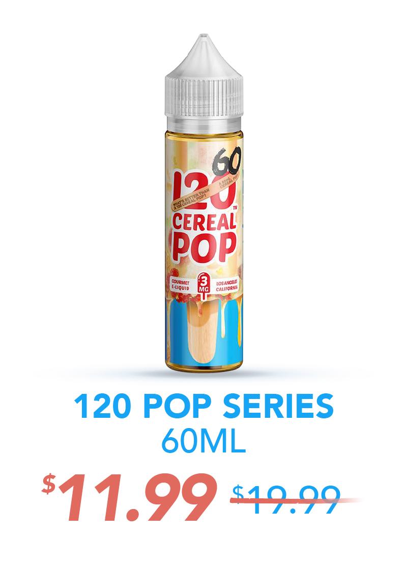 120 Pop Series 60ML, $11.99